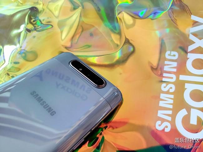 【Galaxy A80星粉体验活动】A80上手体验